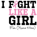 Personalize I Fight Like a Girl Breast Cancer Tees