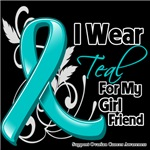 I Wear Teal For My Girlfriend Ovarian Cancer Shirt