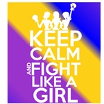 Bladder Cancer Keep Calm and Fight Like a Girl