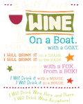 I will drink wine on a boat.