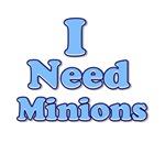 I Need Minions Blue 1