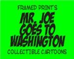 MR. JOE GOES TO WASHINGTON