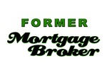 Former Mortgage Broker