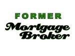 Former Mortgage Broker