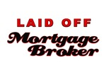 Laid Off Mortgage Broker