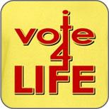 I Vote For Life