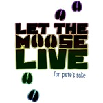 Let the Moose Live