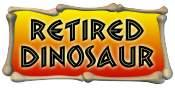 Retired Dinosaur