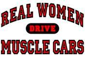 Real Women Drive Muscle Cars