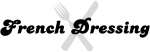 French Dressing (fork and knife)
