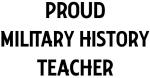 MILITARY HISTORY teacher