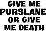 Give me Purslane