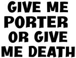 Give me Porter