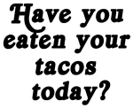 tacos today