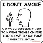 I Dont Smoke