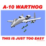 A-10 Warthog: This Is Just Too Easy