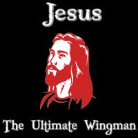 Jesus: Ultimate Wingman