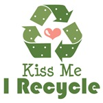 Kiss Me I Recycle T shirts Gifts