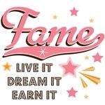 Live It Dream It Earn It Fame T shirt Tees Gifts