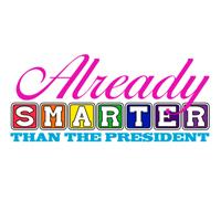 ALREADY SMARTER