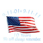 10 year Anniversary / 9-11 / Always Remember