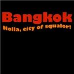 Bangkok Holla City of Squalor
