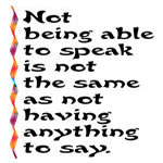 Not Being Able to Speak...