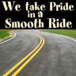 We take Pride in a Smooth Ride