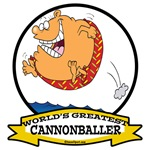 WORLDS GREATEST CANNONBALLER