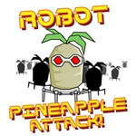 Robot Pineapple Attack!