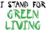 I stand for Green Living
