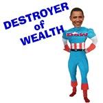 DESTROYER of WEALTH