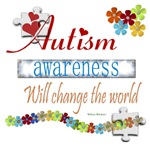 Autism Awareness Will Change The World