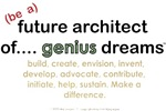 FUTURE ARCHITECT OF GENIUS DREAMS....