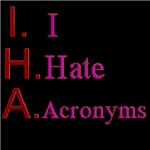 I Hate Acronyms