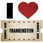 I Heart Frankenstein Ticket