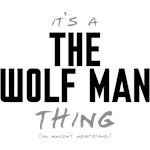 It's a The Wolf Man Thing