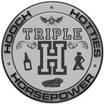 Triple H - Horsepower, Hotties, Hooch