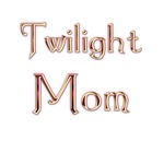 Twilight Mom 2