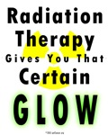Radiation Therapy gives you that certain Glow