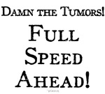Damn the Tumors