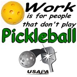 Work is for people that don't play pickleball