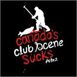 Canada's Club Scene Sucks