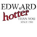 Edward Hotter than you since 1901