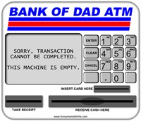 Bank of Dad ATM