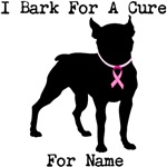 Boston Terrier Personalizable I Bark For A Cure