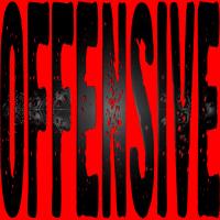 Offensive stuff