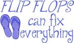 Flip Flops Can Fix Everything