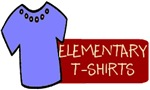 Elementary Teacher T-Shirts