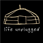 Life Unplugged